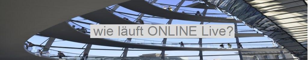 wie läuft online live